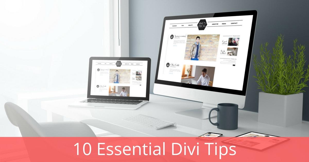 10 Essential Divi tips