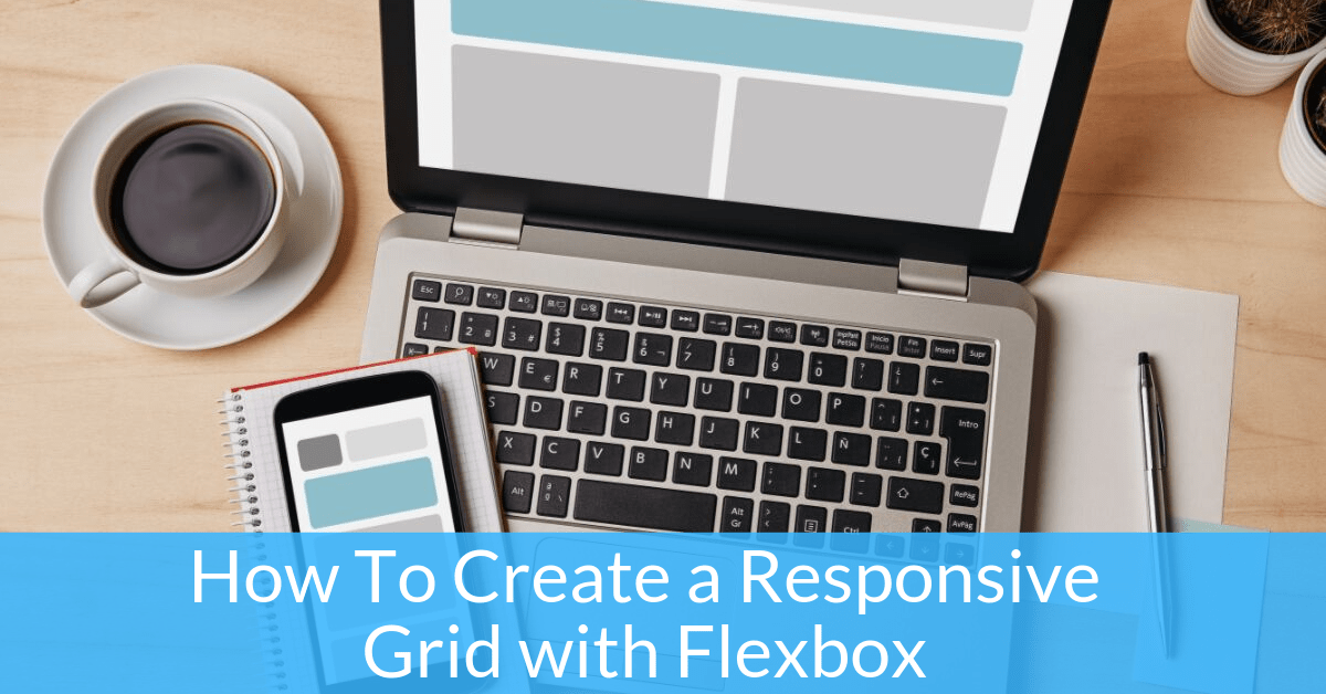 How To Create a Responsive Grid with Flexbox