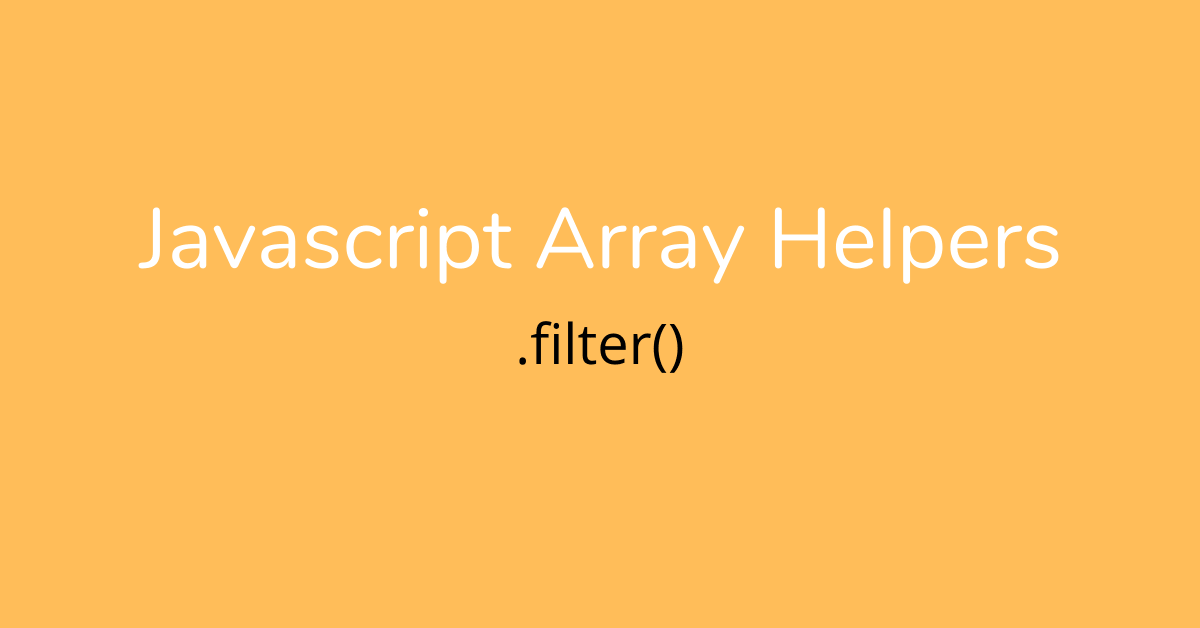 javascript array helper - filter