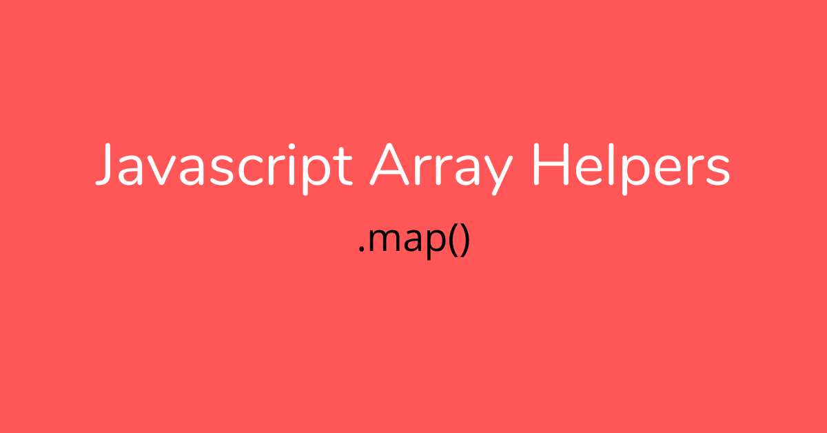 javascript array helper - map