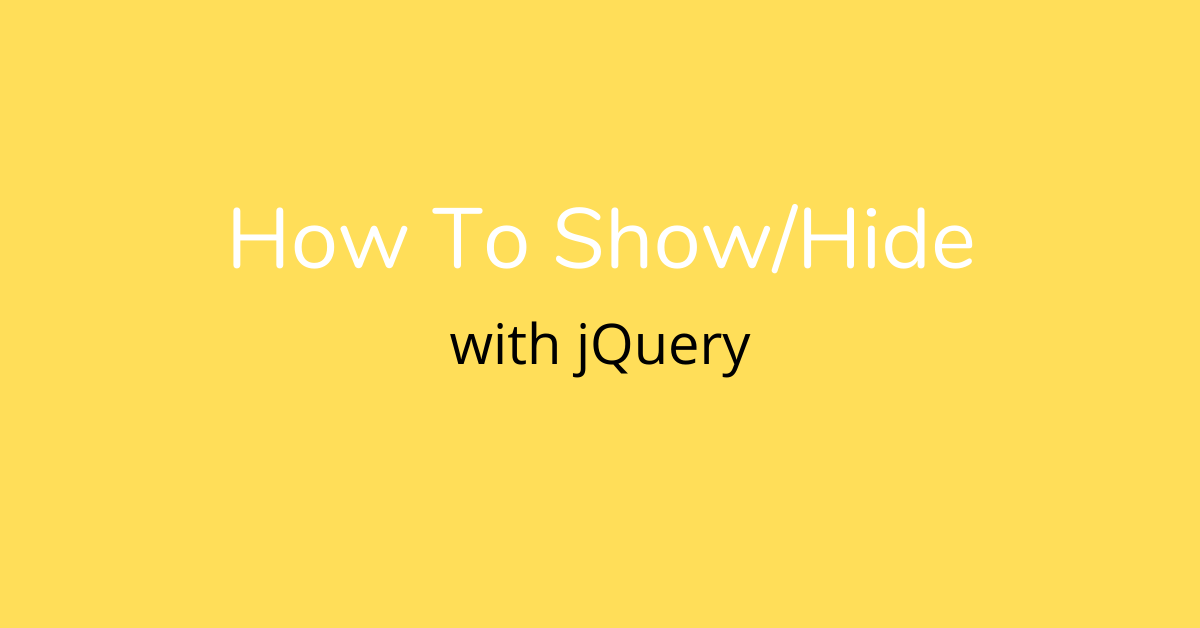 how to show hide with jquery