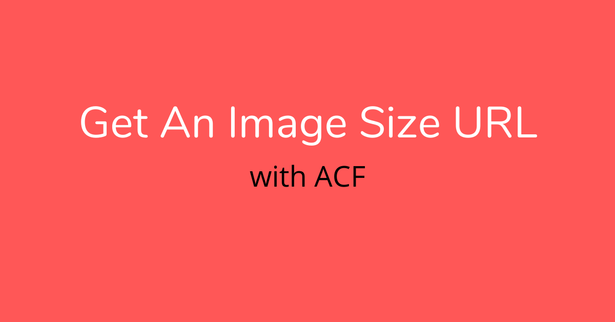 how to get image size url with acf